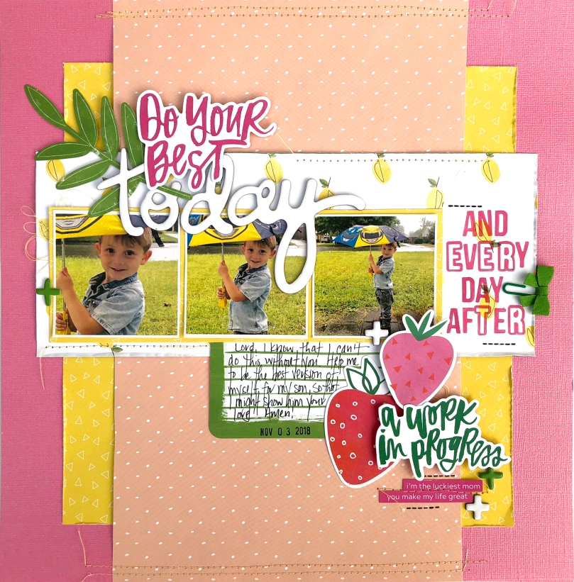 Do Your Best Today 12x12 Scrapbooking Layout for PageMaps Featuring Bella Blvd & Illustrated Faith Fruit of the Spirit Collection - Lydia Cost
