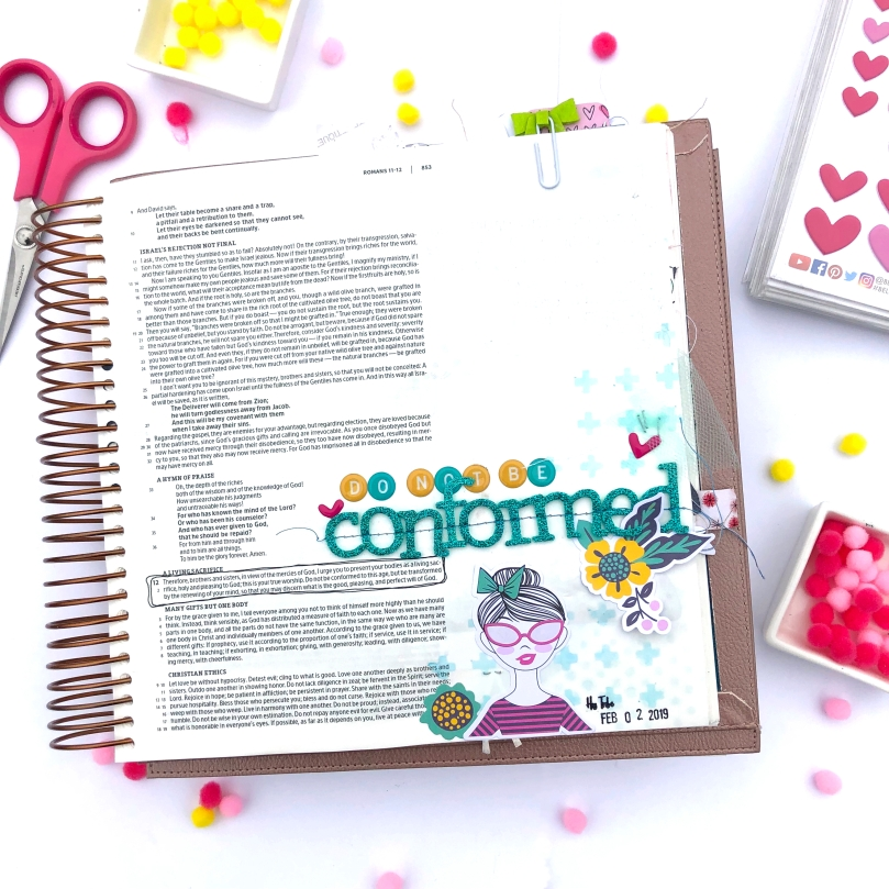 Do Not Be Conformed Bible Journaling Page using Shimelle Glitter Girl and Illustrating Bible - Lydia Cost